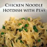 Mom's Chicken Noodle Hotdish with Peas